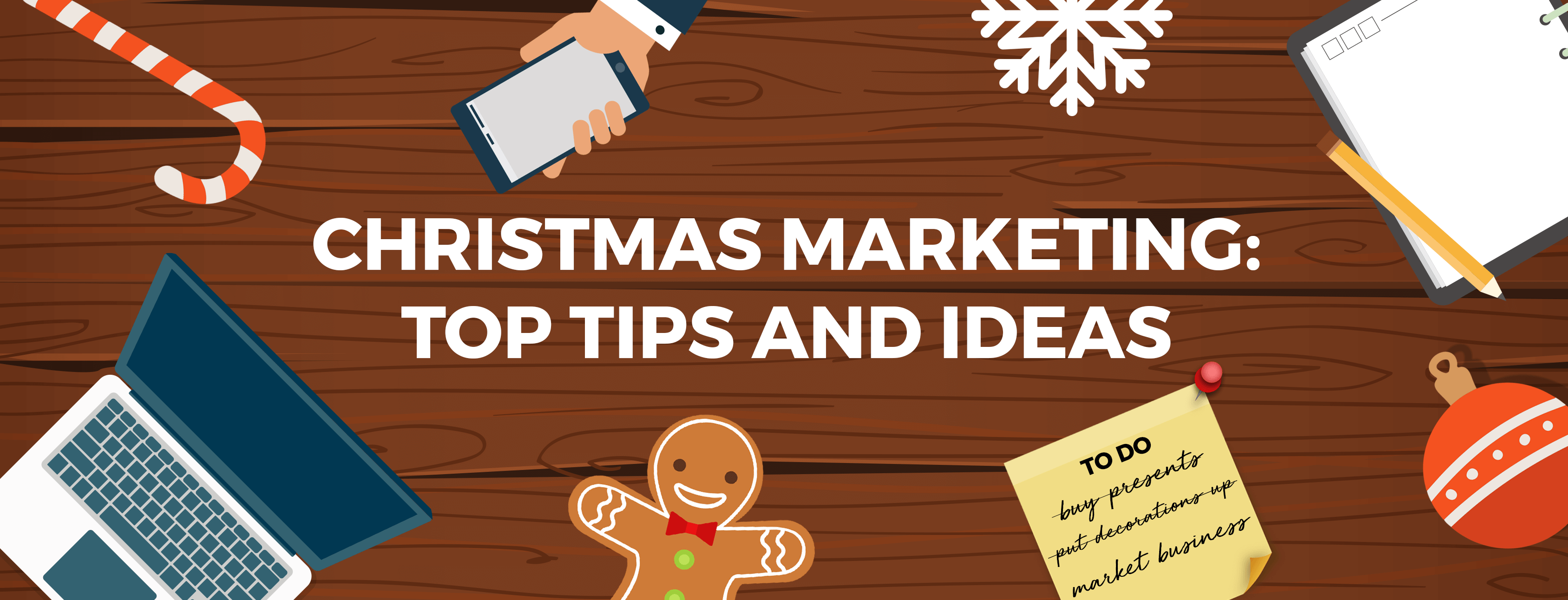 Christmas Marketing Top Tips And Promotional Ideas Superfly Marketing