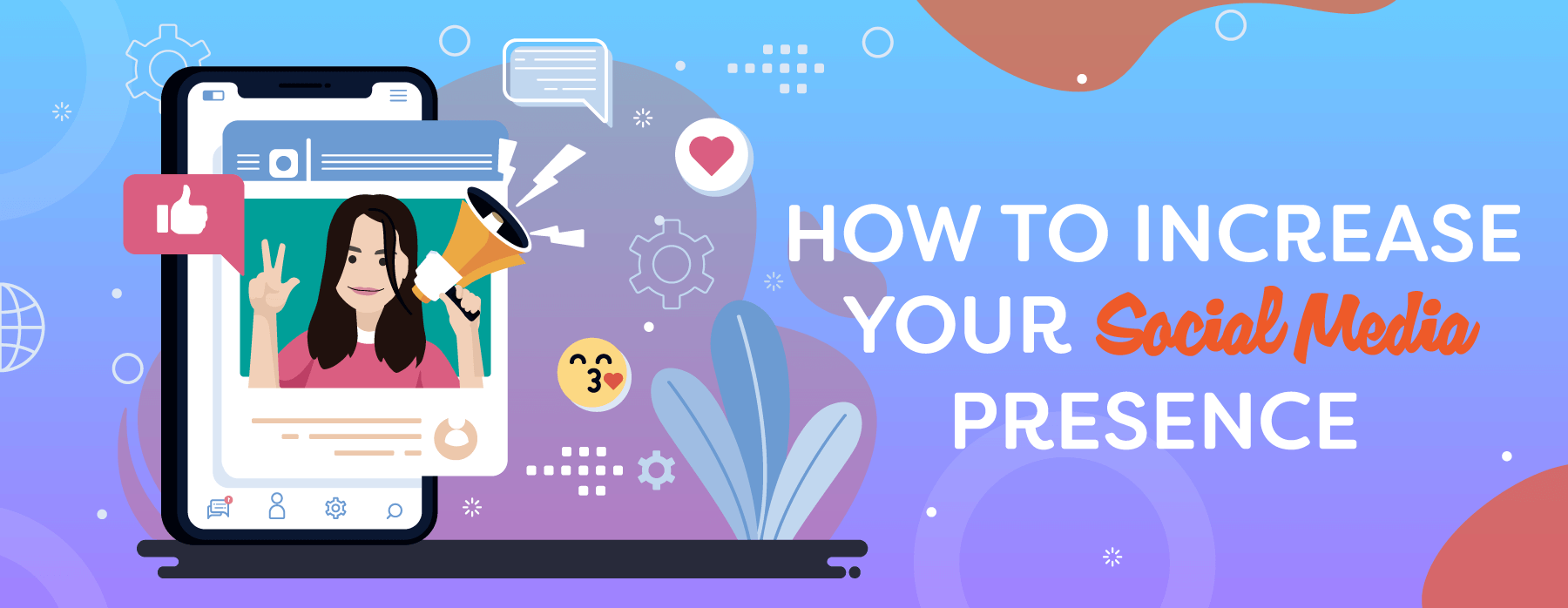 How To Increase Your Social Media Presence